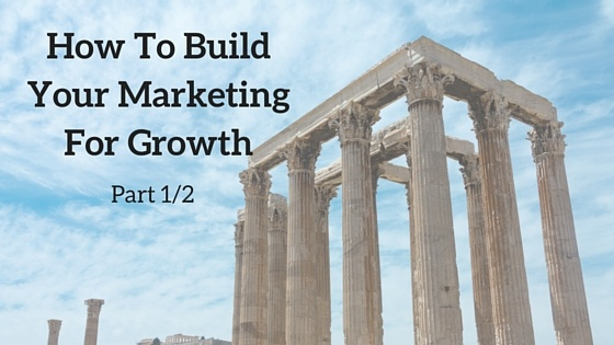 How_to_Build_your_Marketing_For_Growth-_3.jpg