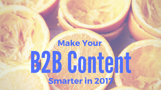 Make Your B2B Content Smarter
