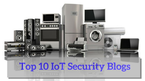 Top 10 IoT Security Blogs