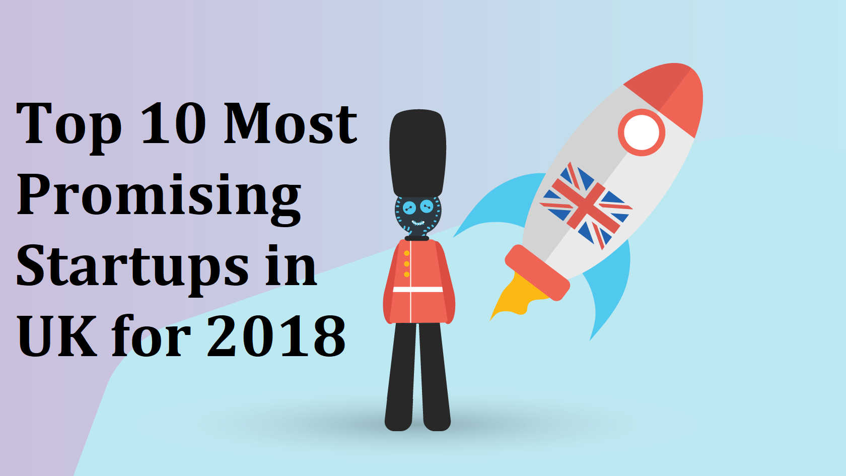 10 Most Promising B2B Startups in the UK for 2018